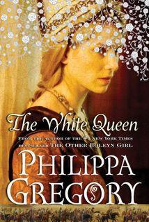 The White Queen: A Novel (Cousins' War)